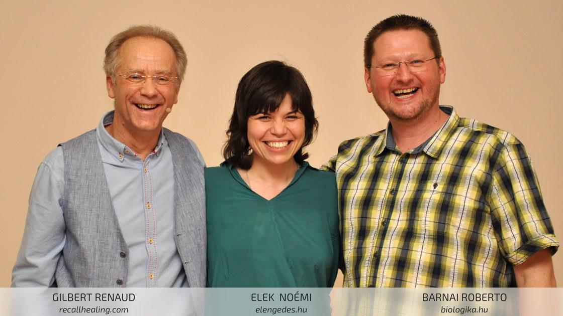 Elek Noémi Gilbert Renaud-val, a Recall Healing megalkotójával és Barnai Robertóval, a Biologika és a Szerv Atlasz szerzőjével